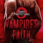 Vampire's Faith by Rebecca Zanetti Book Cover