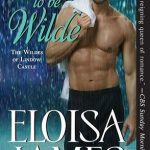 Born to be Wilde by Eloisa James Book Cover