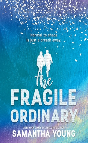 Review: The Fragile Ordinary by Samantha Young
