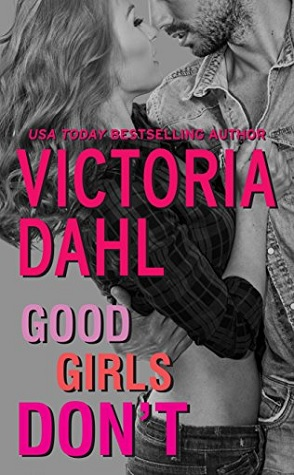Throwback Thursday Review: Good Girls Don't by Victoria Dahl