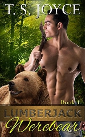 Review: Lumberjack Werebear by T.S. Joyce