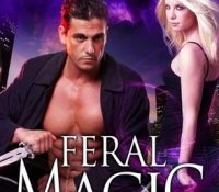 Audiobook Review: Feral Magic by Robin D. Owens