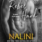Rebel Hard by Nalini Singh Book Cover