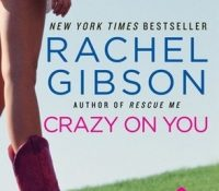 #DFRAT Review: Crazy on You by Rachel Gibson