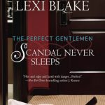 Scandal Never Sleeps by Shayla Black and Lexi Blake Book Cover