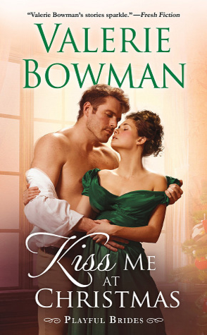 Sunday Spotlight: Kiss Me at Christmas by Valerie Bowman