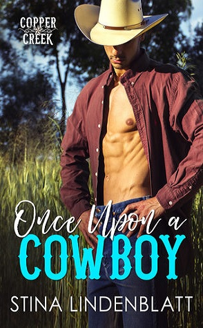 Excerpt: Once Upon a Cowboy by Stina Lindenblatt