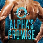 Alpha's Promise by Rebecca Zanetti Book Cover