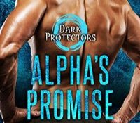 Sunday Spotlight: Alpha's Promise by Rebecca Zanetti