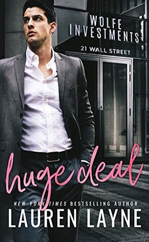 Release Day Spotlight: Huge Deal by Lauren Layne (+ Giveaway)
