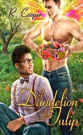 A Dandelion for Tulip by R. Cooper
