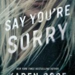 Say You're Sorry by Karen Rose Book Cover