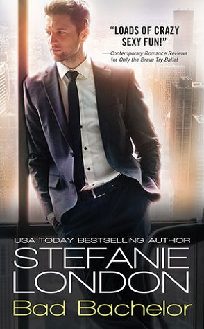 Review: Bad Bachelor by Stefanie London