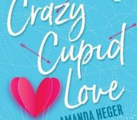 Guest Review: Crazy Cupid Love by Amanda Heger