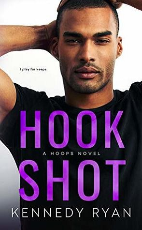 Hook Shot by Kennedy Ryan Book Cover