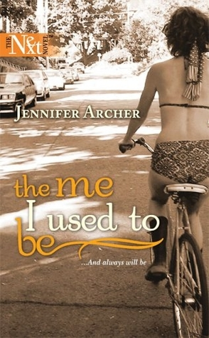 The Me I Used to Be by Jennifer Archer Book Cover