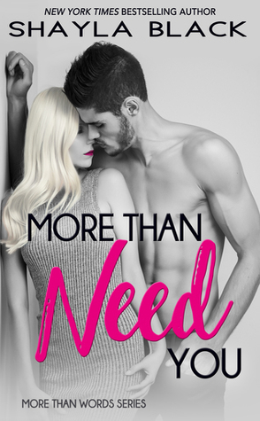 Review: More Than Need You by Shayla Black