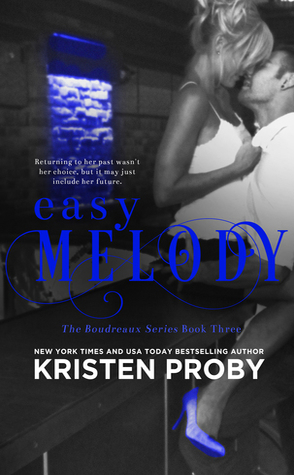 Easy Melody by Kristen Proby Book Cover