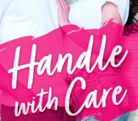 Chapter Reveal: Handle with Care by Helena Hunting