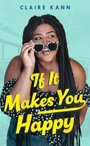 DNF Review: If It Makes You Happy by Claire Kann