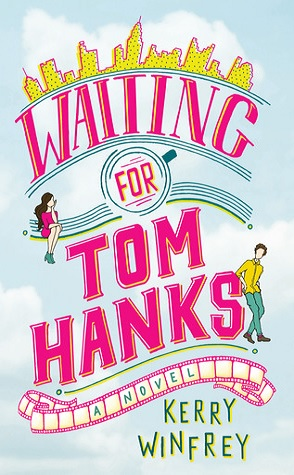 Featured Review: Waiting for Tom Hanks by Kerry Winfrey