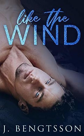 Featured Review: Like the Wind by J. Bengtsson