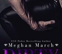 Series Review: The Dirty Billionaire Trilogy by Meghan March