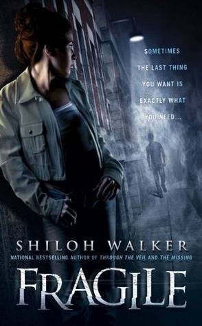 Fragile by Shiloh Walker Book Cover
