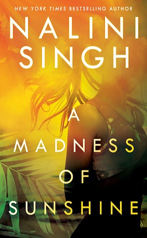 Review: A Madness of Sunshine by Nalini Singh