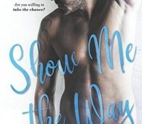 Review: Show Me the Way by A.L. Jackson