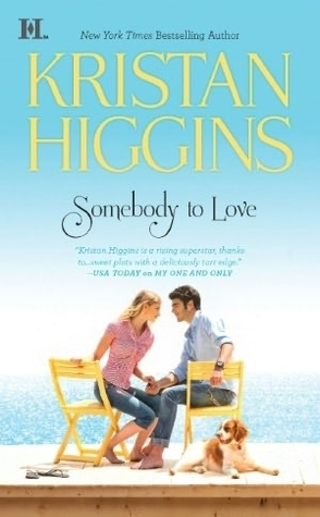 Somebody to Love by Kristain Higgins Book Cover