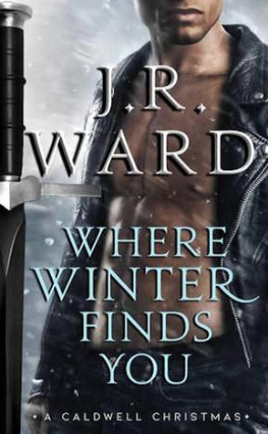 Where Winter Finds You by J.R. Ward Book Cover