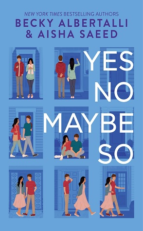 Review: Yes No Maybe So by Becky Albertalli, Aisha Saeed