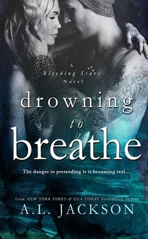 Drowning to Breathe by A.L. Jackson Book Cover