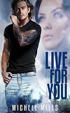 Live For You by Michele Mills Book Cover