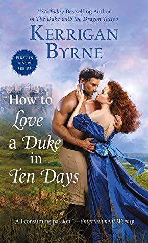 How to Love a Duke in Ten Days by Kerrigan Byrne ebook