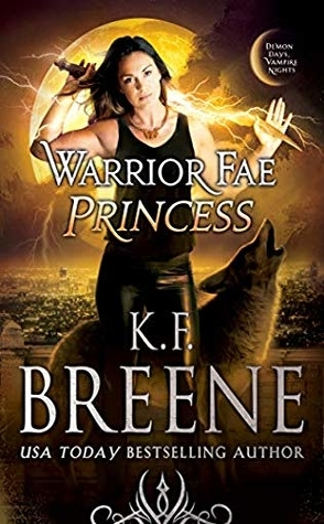 Review: Warrior Fae Princess by K.F. Breene