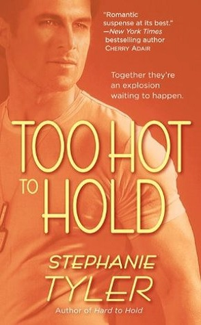 Throwback Thursday Review: Too Hot To Hold by Stephanie Tyler