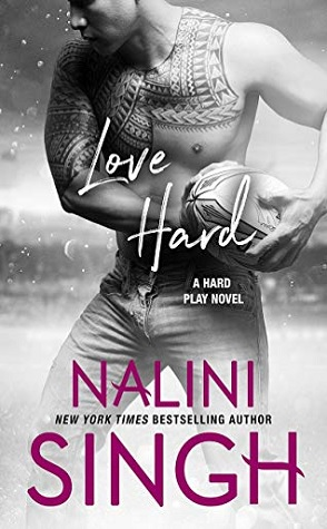 Sunday Spotlight: Love Hard by Nalini Singh