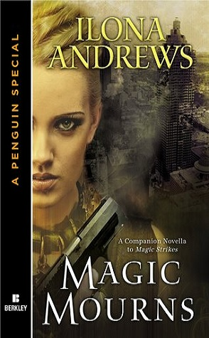 Review: Magic Mourns by Ilona Andrews