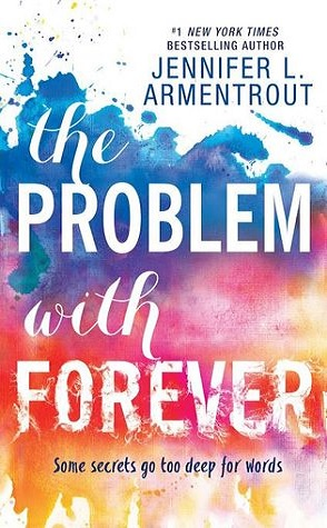Review: The Problem with Forever by Jennifer L. Armentrout