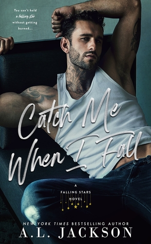Cover Reveal: Catch Me When I Fall by A.L. Jackson