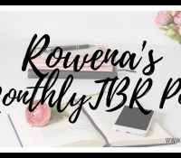 Rowena's Monthly TBR Pile: May 2020