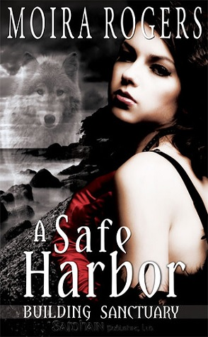 Throwback Thursday Review: A Safe Harbor by Moira Rogers