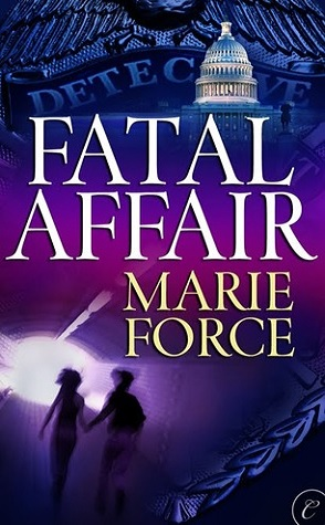 Throwback Thursday Review: Fatal Affair by Marie Force