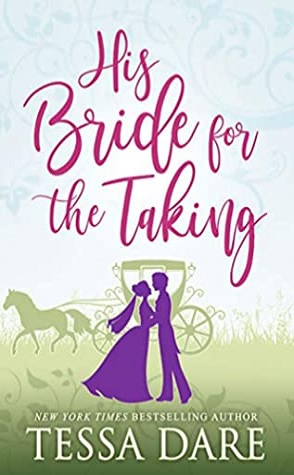 Joint Review: His Bride for the Taking by Tessa Dare
