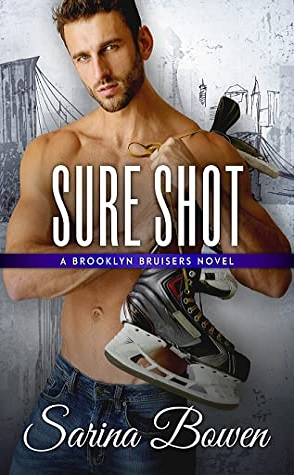 Sunday Spotlight: Sure Shot by Sarina Bowen