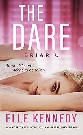 Sunday Spotlight: The Dare by Elle Kennedy