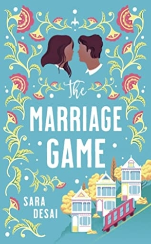 Sunday Spotlight: The Marriage Game by Sara Desai
