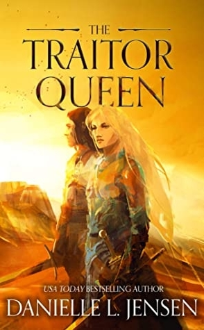 Review: The Traitor Queen by Danielle L. Jensen